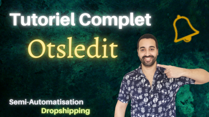 Otsledit Tutoriel Complet Semi-Automatisation Dropshipping Joseph