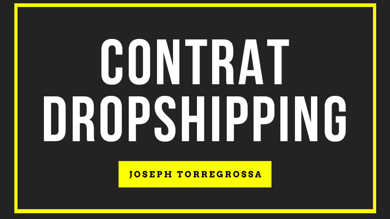 Contrat fournisseur dropshipping