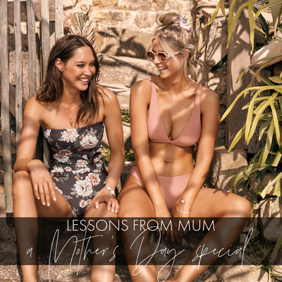 Invaluable Lessons From Our Mothers