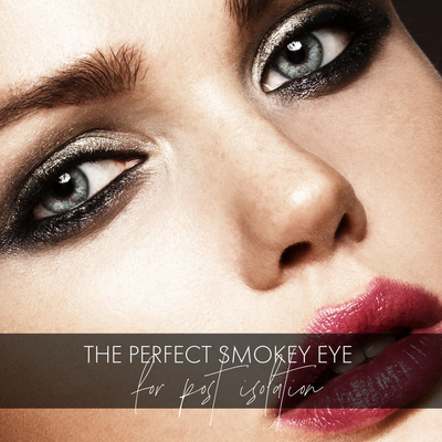 The Perfect Smokey Eye Look For Post-Isolation