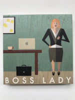Clearance: Boss Lady