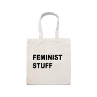 Canvas Tote Bag . Slogan - Feminist Stuff