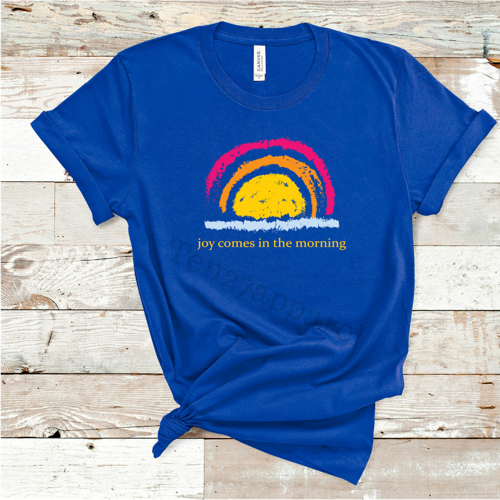 Joy Comes In the Morning Graphic Tee