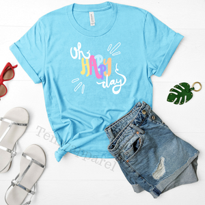 """Oh Happy Day"" T-Shirt"