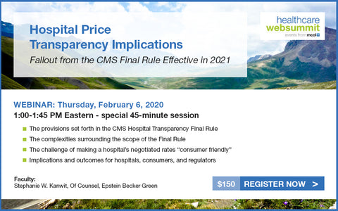 Webinar: Hospital Price Transparency Implications: Fallout from the CMS Final Rule Effective in 2021