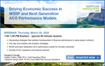 Webinar: Driving Economic Success in MSSP and Next Generation ACO Performance Models