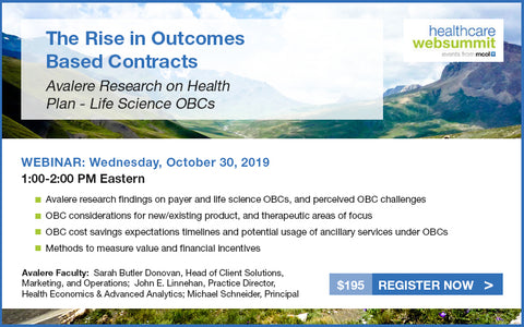 Webinar: Avalere Research on Health Plan - Life Science OBCs: The Rise in Outcomes Based Contracts