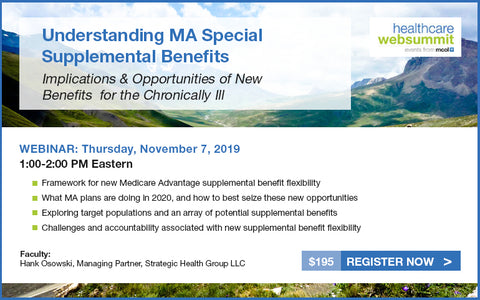 Webinar: Understanding MA Special Supplemental Benefits – Implications & Opportunities of New Benefits for the Chronically Ill