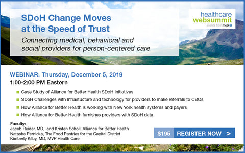 Webinar: SDoH Change Moves at the Speed of Trust—Connecting medical, behavioral and social providers for person-centered care