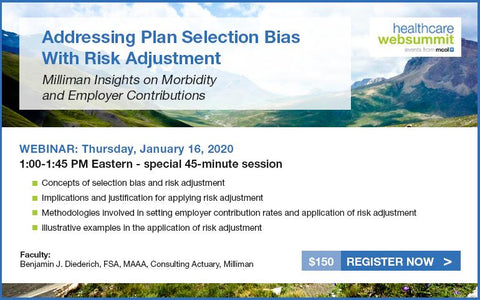 Webinar: Addressing Plan Selection Bias With Risk Adjustment: Milliman Insights on Morbidity and Employer Contributions