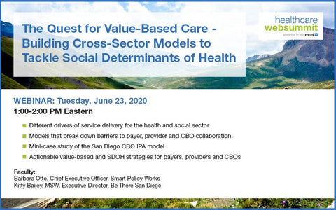 Webinar: The Quest for Value-Based Care - Building Cross-Sector Models to  Tackle Social Determinants of Health