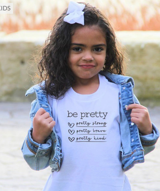 GIRLS Be Pretty Strong Brave Kind Tee in White