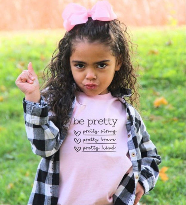 GIRLS Be Pretty Strong Brave Kind Tee in Pink