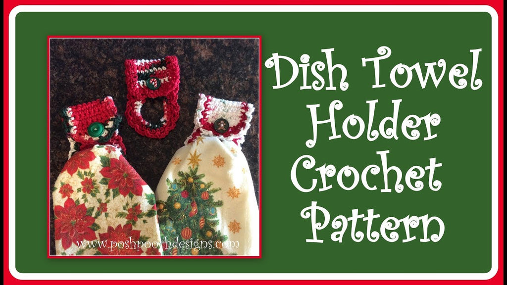 Learn to Crochet Dosh Towels Holders with today's video