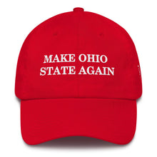 Load image into Gallery viewer, Make Ohio State Again Dad Hat Embroidered Hat Football Cotton Trump Baseball Cap