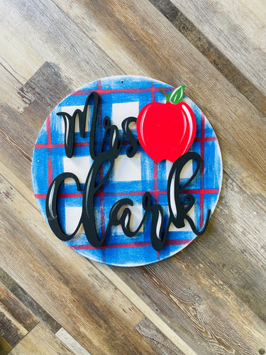 Doorhanger - Teacher name round (2hrs) $48