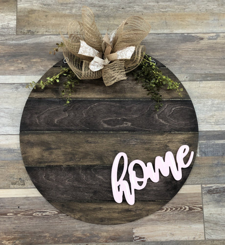 Wood Round - 3d HOME lettering