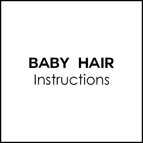 FREE Baby Hair - Instructions