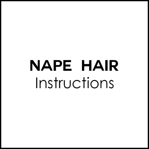 FREE Nape Hair - Instructions