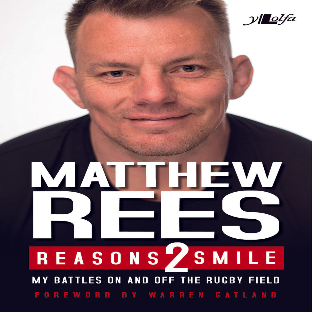 Reasons To Smile by Matthew Rees