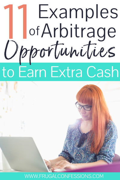 There are many different types of arbitrage that can help you earn extra cash