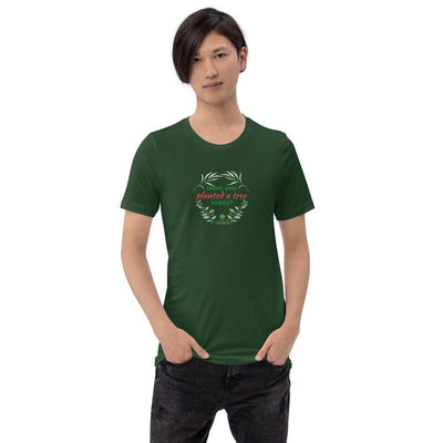 Have you planted a tree today? Short-Sleeve Unisex T-Shirt