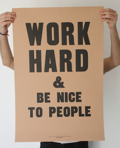 work hard & be nice to people greek