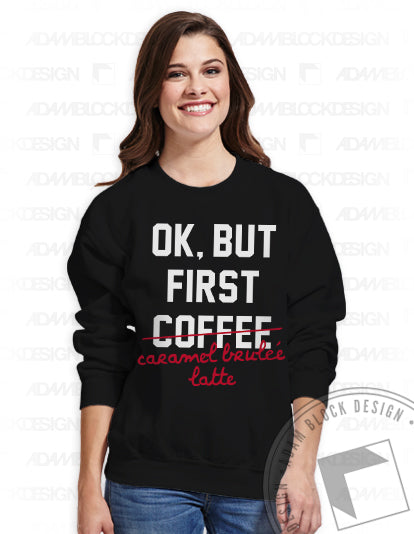 But First, Holiday Coffee Sweatshirt-Adam Block Design
