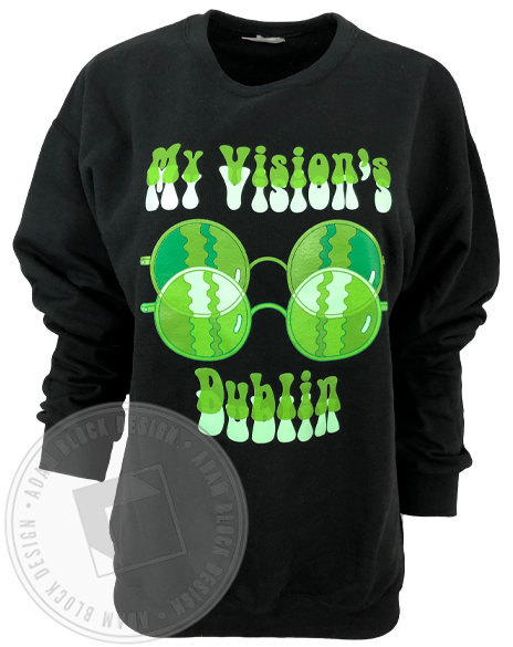 My Vision's Dublin Sweatshirt-Adam Block Design