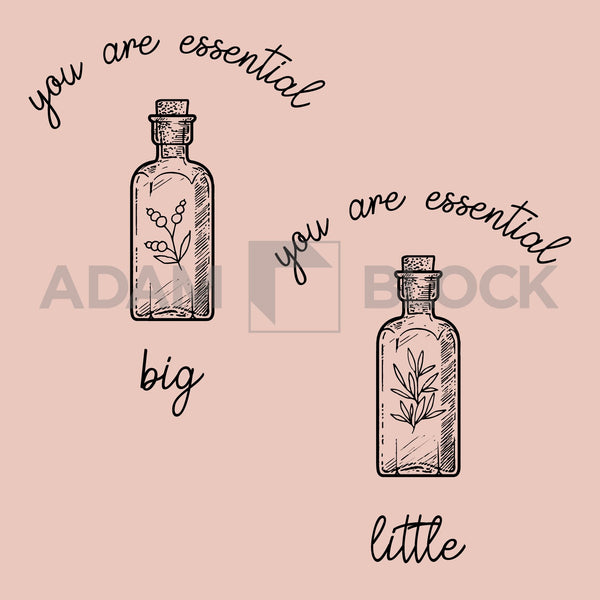 Your Are Essential Big Little Tees-#originals-Adam Block Design