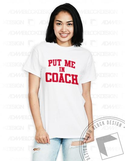 Put Me In Coach Tee-Adam Block Design