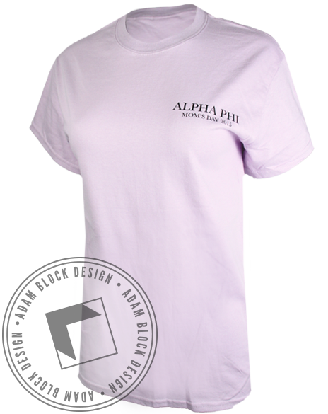 Alpha Phi Mom Day Tee Shirt-Adam Block Design