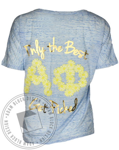 Alpha Phi Only the Best Get Picked T shirt-Adam Block Design
