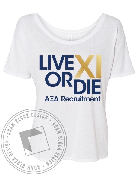 Alpha Xi Delta Live or Die Tee-Adam Block Design