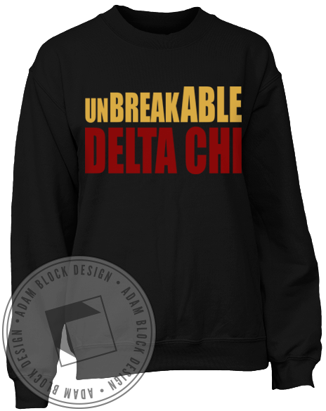 Delta Chi Unbreakable Sweatshirt-gallery-Adam Block Design