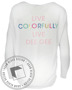 Delta Gamma Live Colorfully Longsleeve-Adam Block Design