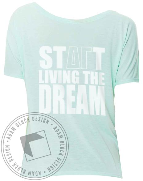 Delta Gamma Start Living the Dream Flowy Tee-Adam Block Design