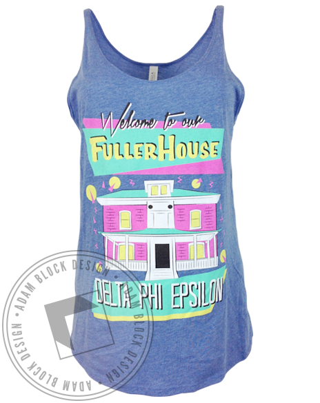 Delta Phi Epsilon Fuller House Bid Day Tank-Adam Block Design