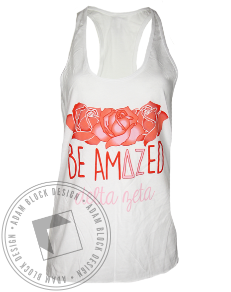 Delta Zeta Be Amazed Roses Tank Top-Adam Block Design