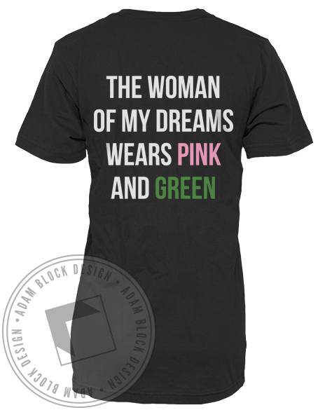 Delta Zeta Woman of My Dreams Guys Tshirt-Adam Block Design