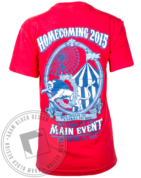 Gamma Phi Beta Homecoming Main Event Tshirt-Adam Block Design
