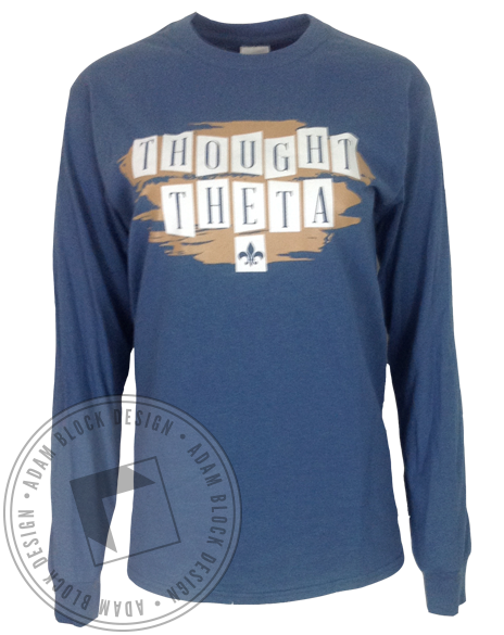 Kappa Alpha Theta Thought Theta Long Sleeve-Adam Block Design