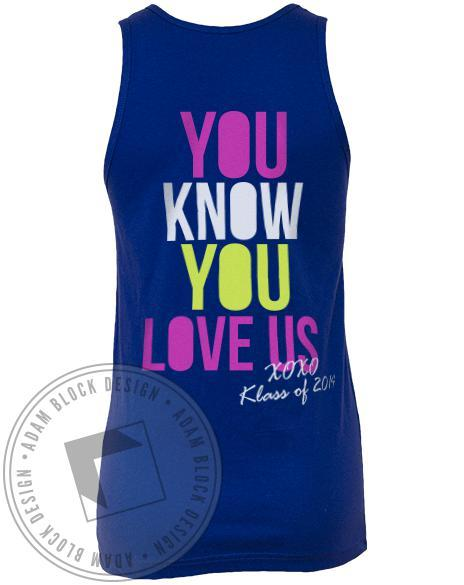 Kappa Kappa Gamma You Know You Love Us Tank-Adam Block Design