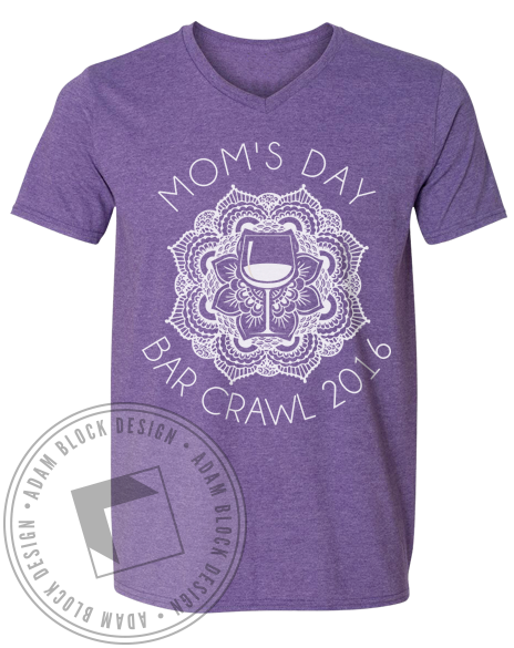 Mom's Day Bar Crawl Vneck-Adam Block Design