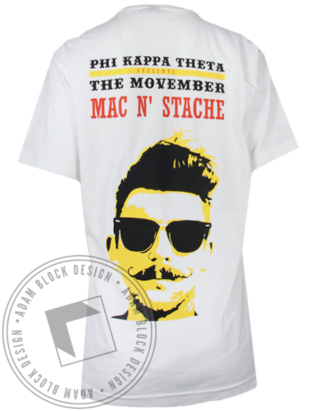 Phi Kappa Theta Mac N' Stache Tee-Adam Block Design