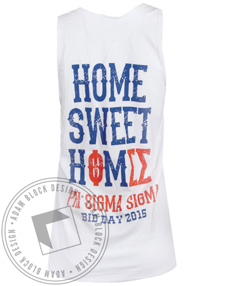 Phi Sigma Sigma Home Sweet Home Tank Top-Adam Block Design