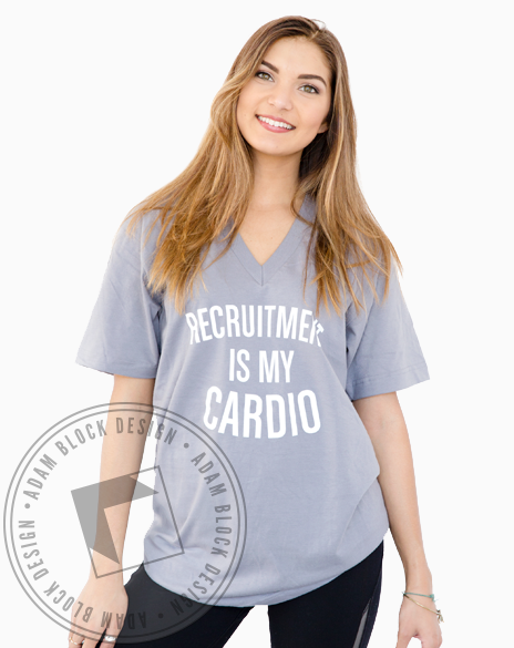 Recruitment is My Cardio Vneck-Adam Block Design