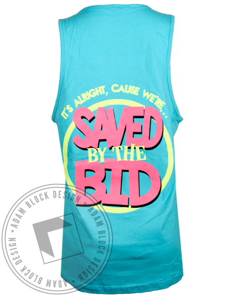 Sigma Delta Tau Saved by the Bid Tank Top-Adam Block Design