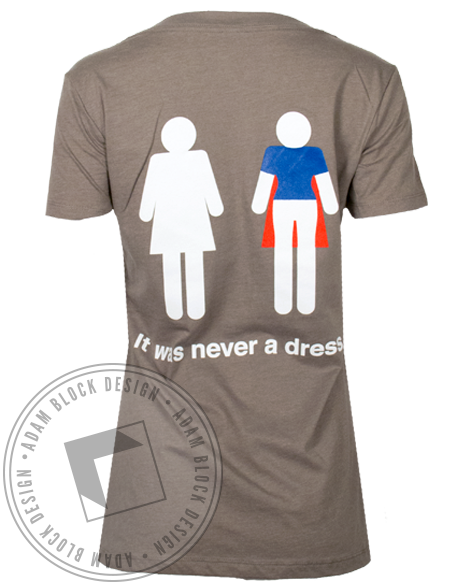 Steminist Never a Dress Tshirt-Adam Block Design