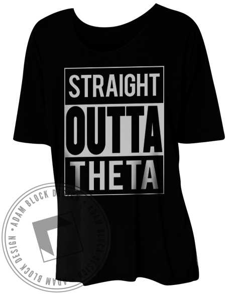 Theta Phi Alpha Straight Outta Tee-gallery-Adam Block Design